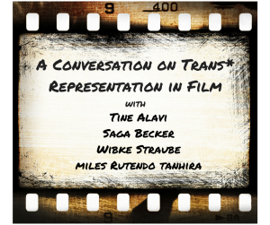 A Conversation on Trans_ Representation in Film